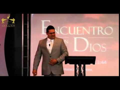 Encuentro Con Dios, Pastor Francisco Rivera