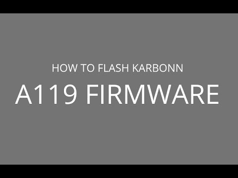 How to Flash Karbonn A119 Firmware