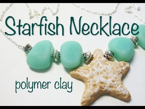 Beach/Summer Inspired Polymer Clay Starfish Necklace Tutorial