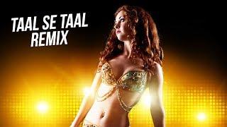 Taal Se Taal - Remix   DJ Syrah