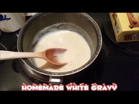 Easy Homemade White Gravy