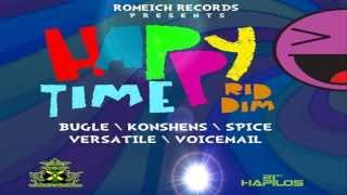 Happy Time Riddim MIX[May 2013] - Romeich Records