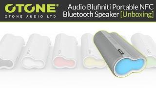 OTONE Audio Blufiniti Portable NFC Bluetooth Speaker Unboxing!