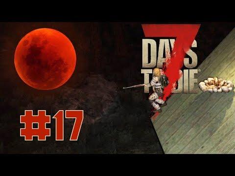 7 Days to die   Pumula na naman ang buwan #17 (TAGALOG)