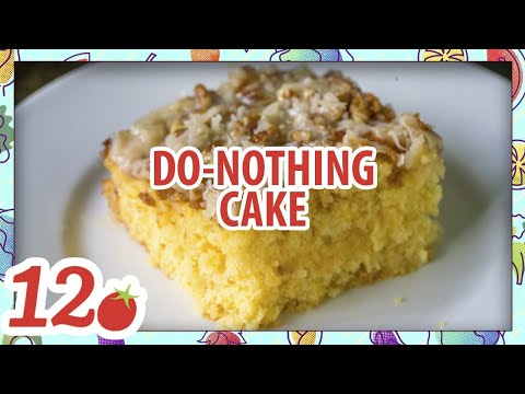 How To Make: Do Nothing Cake