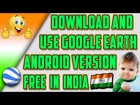 ➤How To Download/Install Google Earth For Any Android In *INDIA* - [Hindi - हिंदी]