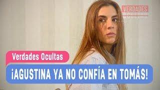 Verdades Ocultas - ¡Agustina ya no confía en Tomás! - Agustina y Rocío / Capítulo 15