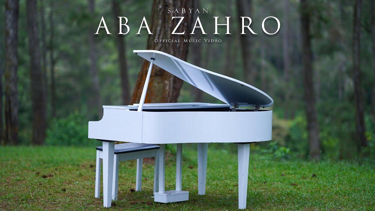 Download SABYAN - ABA ZAHRO (OFFICIAL MUSIC VIDEO) MP3 Gratis