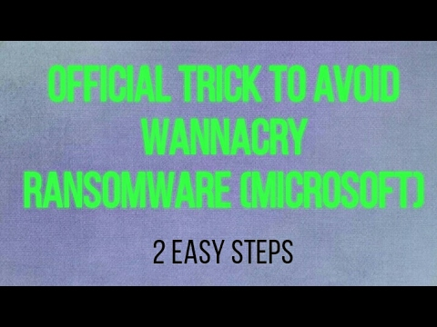 How to prevent Wanna Cry Ransomware attack ? How to avoid it ?