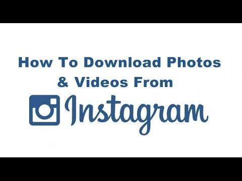 How to Download Instagram Photos and Images Easily
