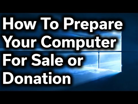 How-To Guide - How to Safely Prepare Your Computer for Sale or Donation - Reset Windows & Wipe Files