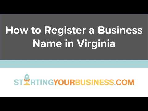 How to Register a Business Name in Virginia - Starting a Business in Virginia