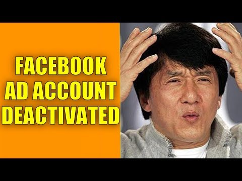 HOW TO GET YOUR FACEBOOK AD ACCOUNT DEACTIVATED LIKE ME...