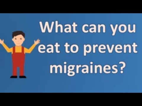What can you eat to prevent migraines ? | Best Health FAQ Channel