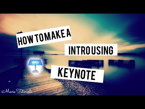 How to Make an Intro on Keynote | iMovie Tutorials
