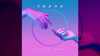 Oberg - Take My Hand (Visualizer) [Ultra Music]