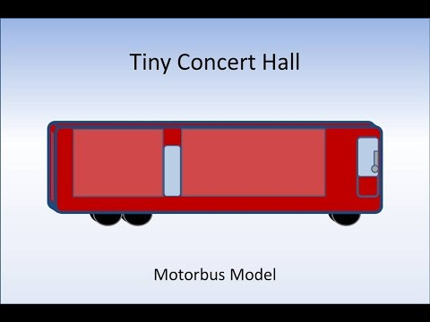 How to Build a Tiny Concert Hall 11: Motorbus Edition