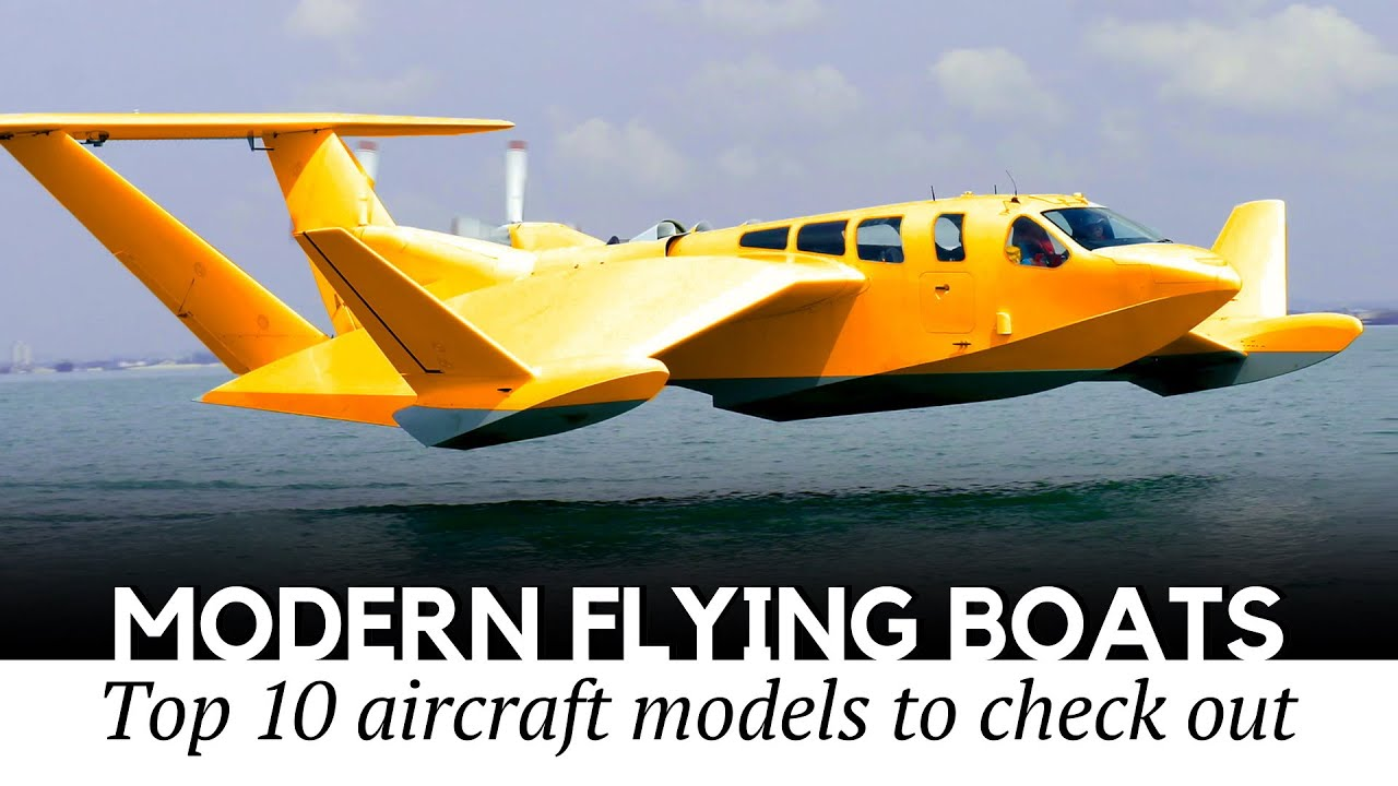 10 Modern Flying Boats and Passenger Planes with Floats You Must See