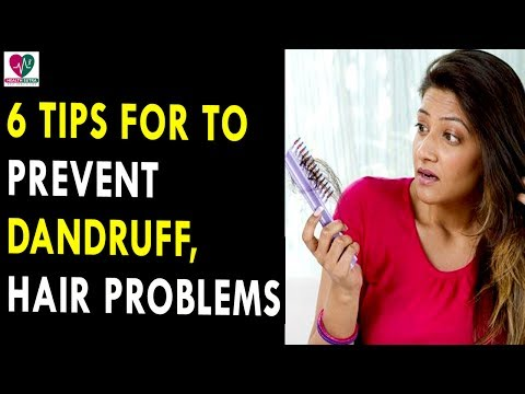 6 Tips For To Prevent Dandruff, Hair Fall And Other Hair Problems During Monsoon || Health Sutra
