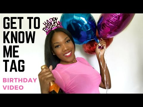 GET TO KNOW ME TAG! | My Birthday Video | Ebony Christina