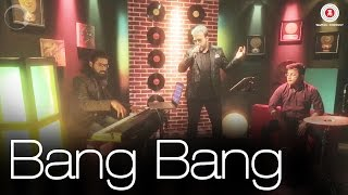 Bang Bang Cover Version | Bang Bang | Mihir Joshi Songs