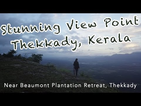 Viewpoint in Thekkady, Kerala | Off beat places to visit in Kerala