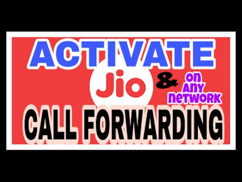 how to activate call forwarding on Jio and on any network
