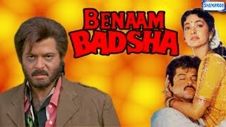 Benaam Badshah - 1991 - Full Movie In 15 Mins - Anil Kapoor - Juhi Chawla