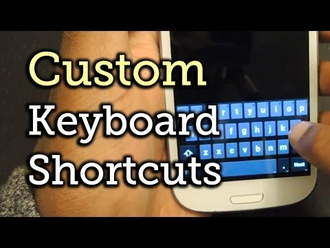 Make a Keyboard Shortcut for Email Addresses & More - Samsung Galaxy S3 [How-To]