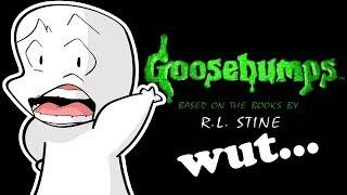 Goosebumps was the weirdest kids show...
