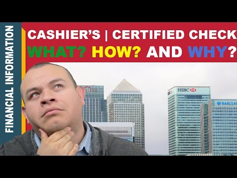 Certified Check | Cashier's Check - What is it? How you can obtain one and Why you might need one
