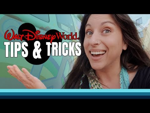 10 tips and tricks to make WALT DISNEY WORLD even more MAGICAL!
