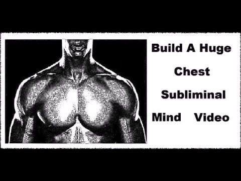 Building A Big Chest Fast - Affirmations That Add Mass To Your Chest(Drug Free Gains)