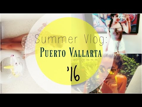 Puerto Vallarta'16! Vlogs + More!!