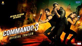 Commando 3|Official Trailer|Vidyut, Adah, Angira, Gulshan|Vipul Amrutlal Shah|Aditya Datt|29 Nov