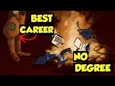The BEST (No Degree Required) CAREER