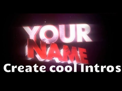 How To Make Intro For Youtube Videos With Free Templates