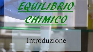 Equilibrio chimico: una introduzione - Corso Online di Chimica Generale e Inorganica