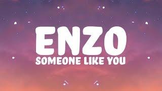 Enzo - Someone Like You (Lyrics) feat. Loé