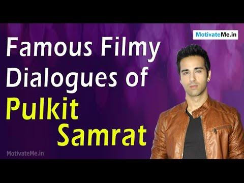 Famous Filmy Dialogues of Pulkit Samrat