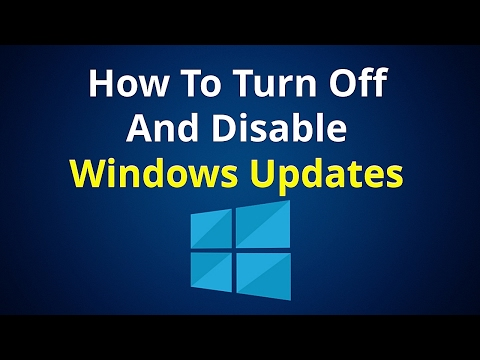 How To Turn Off & Disable Windows 10 & 8.1 Updates