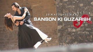 SANSON KI GUZARISH - OFFICIAL VIDEO - JUNAID ASGHAR (2018)