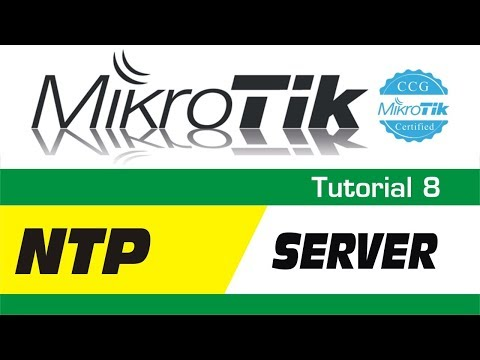 MikroTik Tutorial 8 - Configuring a NTP Server & NTP Client