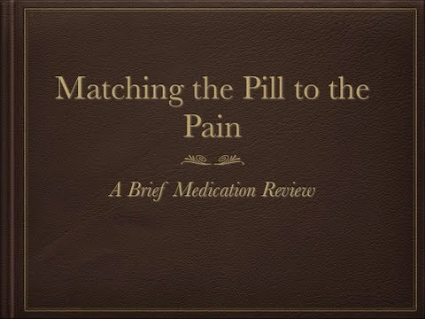 Matching the pill to the pain,Part 1