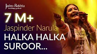 Ye Jo Halka Halka Suroor Hai | Jaspinder Narula | Jashn-e-Rekhta