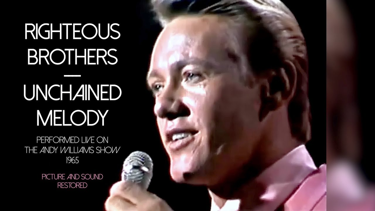 Righteous Brothers -- Unchained Melody (Live, 1965) (Picture and Sound Restored)
