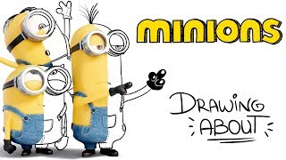 LOS MINIONS🍌| Drawing About