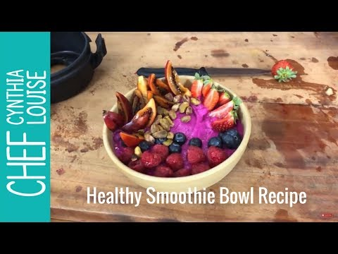 Healthy Smoothie Bowl Recipe - How To Make Your Own Smoothie Bowl At Home
