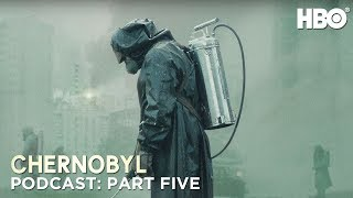 Download The Chernobyl Podcast | Part Five | HBO Video