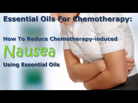 Essential Oils For Chemotherapy - How To Reduce Chemotherapy Induced Nausea Using Essential Oils